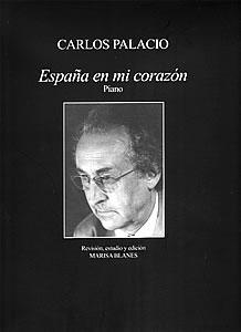 Carlos Palacio -España en mi corazón